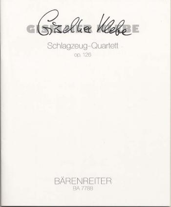 Percussion Quartet, Op.126 (1997). : Mixed Ensemble: (Barenreiter)