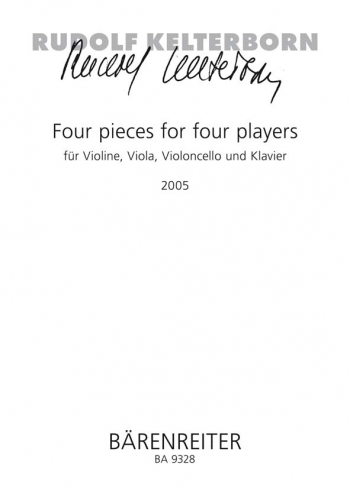 Four Pieces for Four Players (2005). : Mixed Ensemble: (Barenreiter)