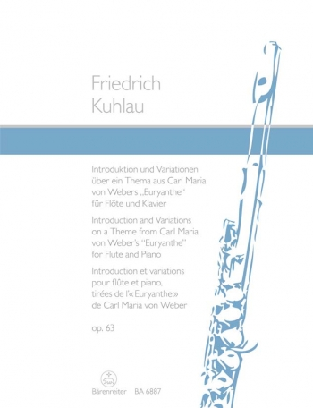 Introduction & Variations Op.63 on a theme from Weber's Euryanthe : Flute & Piano: (Barenreiter)