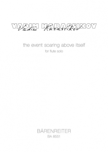 Event Soaring Above Itself, The. : Flute Solo: (Barenreiter)