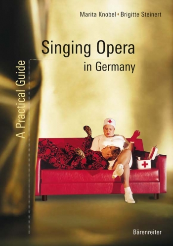Singing Opera in Germany.  A Practical Guide (E). : Book: (Barenreiter)