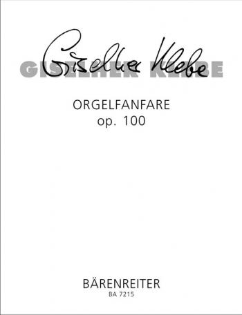 Orgelfanfara, Op.100 (1989). : Organ: (Barenreiter)