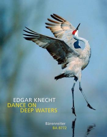 Dance On Deep Waters.  : Piano: (Barenreiter)