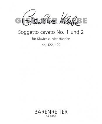 Soggetto cavato No.1 and 2, Op.122, 129. : Piano 4 hands: (Barenreiter)