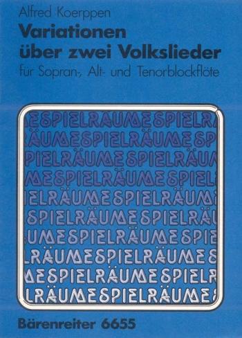 Variations on Two Folk Songs. : Recorder Ensemble: (Barenreiter)