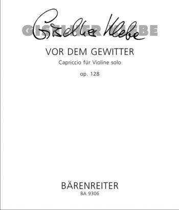 Vor dem Gewitter Op.128.  Capriccio for Violin solo. : Violin: (Barenreiter)