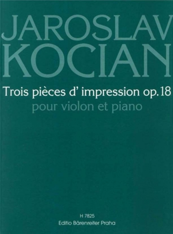 Trois pieces d'impression, Op.18. : Violin & Piano: (Barenreiter)