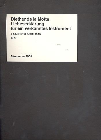 Liebeserklaerung an ein verkanntes Instrument (6 pieces). : Accordion: (Barenreiter)