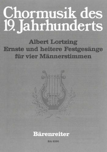 Ernste und heitere Festgesaenge (G). : Choral: (Barenreiter)