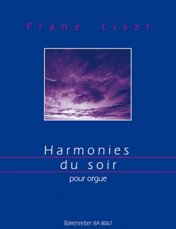 Harmonies du Soir (arranged for organ in the style of Max Reger by Peterson).: Organ: (Barenreiter)