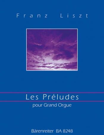 Les Preludes. : Organ: (Barenreiter)