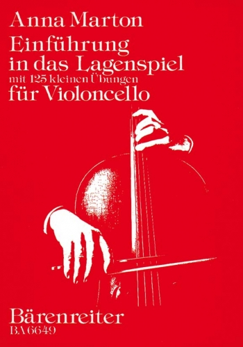 Einfuehrung in das Lagenspiel (G). : Cello: (Barenreiter)