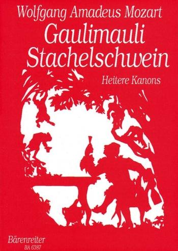 Gaulimauli Stachelschwein (Merry Canons) (G). : Choral: (Barenreiter)