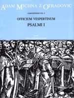 Officium vespertinum, Part I: Psalmi pro dominica (L). : Choral: (Barenreiter)