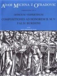 Officium vespertinum, Part III - Composizioni ad honorem B.M.V. (L) : Choral: (Barenreiter)