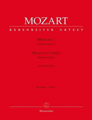 Missa brevis in C (K.220) (Sparrow-Mass) (Urtext). : Choral & Orchestra: (Barenreiter)