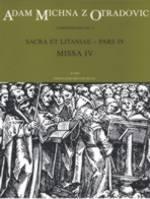 Sacra et litaniae, Part IV: Mass IV (L). : Choral & Orchestra: (Barenreiter)