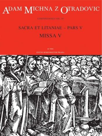 Sacra et litaniae, Part V: Mass V (L). : Choral & Orchestra: (Barenreiter)