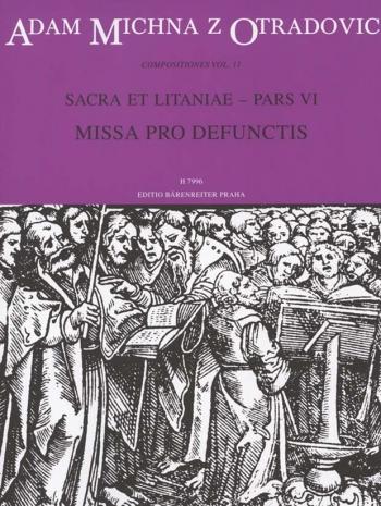 Sacra et litaniae, Part VI: Missa pro defunctis (Requiem) (L). : Choral & Orchestra: (Barenreiter)