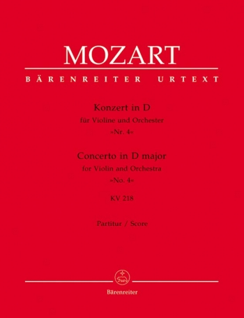 Concerto for Violin No.4 in D (K.218) (Urtext). : Large Score Paperback: (Barenreiter)
