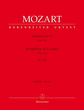 Symphony No.32 in G (K.318) (Overture in Italian Style) (Urtext). : Large Score Paperback: (Barenrei