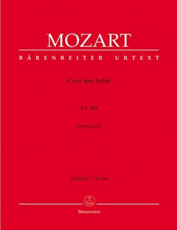 Cosi fan tutte (Overture) (K.588) (Urtext). : Large Score Paperback: (Barenreiter)