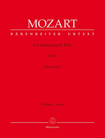 La clemenza di Tito (Overture) (K.621) (Urtext). : Large Score Paperback: (Barenreiter)