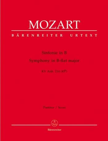Symphony in B-flat (K.Anh.214) (K.45b) (Urtext). : Large Score Paperback: (Barenreiter)