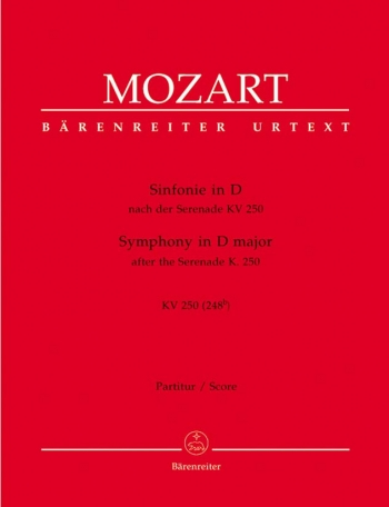 Symphony in D (K.250) (K.248b) after the Serenade (K.250) (Urtext). : Large Score Paperback: (Barenr