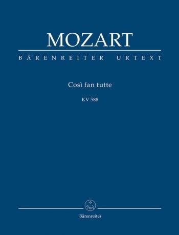 Cosi fan tutte (complete opera) (It-G) (K.588) (Urtext). : Study score: (Barenreiter)