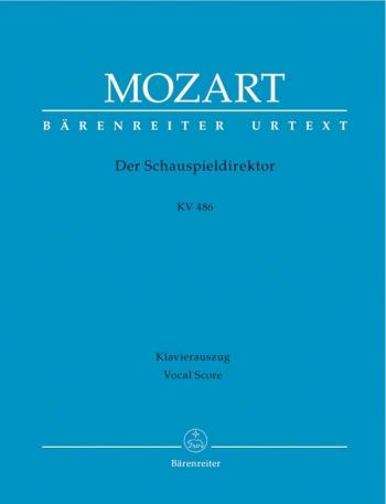 Der Schauspieldirektor (K.486) (G) (Urtext). : Vocal Score: (Barenreiter)