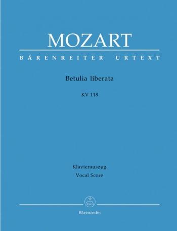 Betulia liberata. Azione sacra (K.118) (K.74c) (It-G) (Urtext). : Vocal Score: (Barenreiter)
