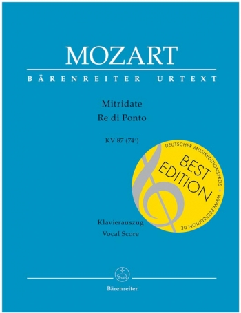 Mitridate, Re di Ponto. Opera seria (K.87) (K.74a) (It) (Urtext). : Vocal Score: (Barenreiter)