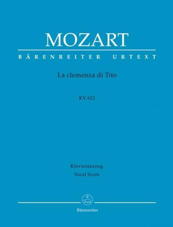 La clemenza di Tito (K.621) (It-G) (Urtext). : Vocal Score: (Barenreiter)