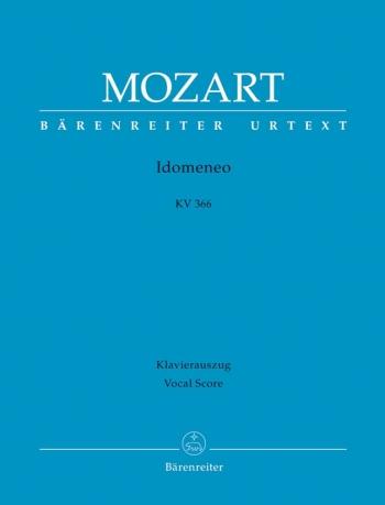 Idomeneo (complete opera) (It-G) (K.366) (Urtext). : Vocal Score: (Barenreiter)