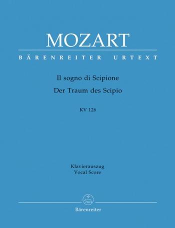 Il sogno di Scipione. Azione teatrale (K.126) (It) (Urtext). : Vocal Score: (Barenreiter)