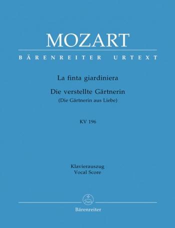La finta giardiniera (complete opera) (It-G) Dramma giocoso (K.196) (Urtext).: Vocal Score: (Barenre