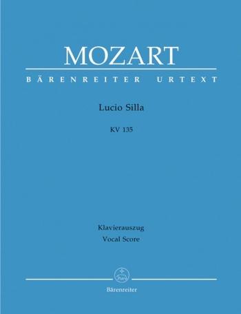 Lucio Silla (complete opera) (It-G) (K.135) (Urtext). : Vocal Score: (Barenreiter)