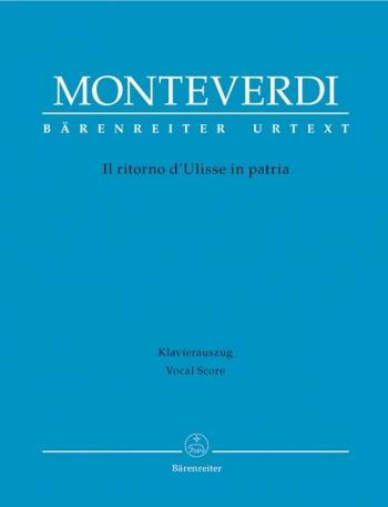 Il ritorno d'Ulisse in patria (It) (Urtext). : Vocal Score: (Barenreiter)