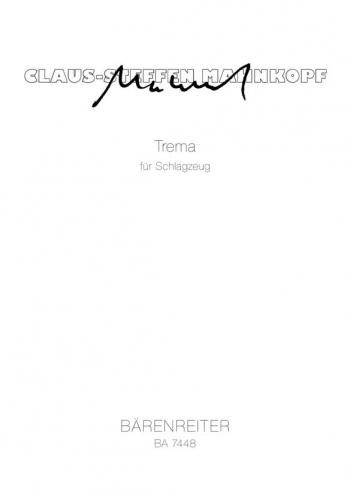 Trema (1994). : Percussion: (Barenreiter)