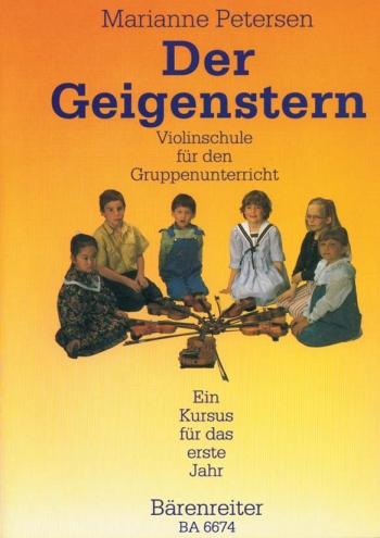 Der Geigenstern. Violin School for Group Lessons (first year) (G). : Violin: (Barenreiter)