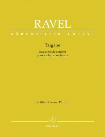 Tzigane. Rhapsody for Violin (Urtext). : Large Score Paperback: (Barenreiter)