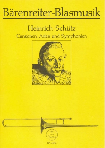 Canzones, Arias, Symphonies. : Brass Ensemble: (Barenreiter)