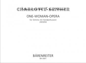 One-Woman-Opera : Mixed Ensemble: (Barenreiter)
