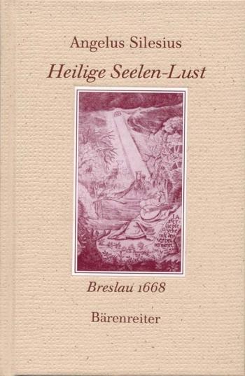 Heilige Seelen-Lust.  Facsimile reprint of the 1668 Breslau edition (G).: Book: (Barenreiter)