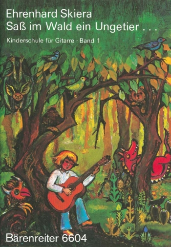 Guitar Method for Children, Vol. 1: Sass im Wald ein Ungetier (G). : Guitar: (Barenreiter)