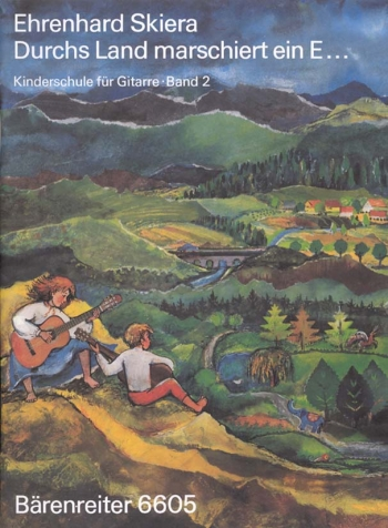 Guitar Method for Children, Vol. 2: Durchs Land marschiert (G). : Guitar: (Barenreiter)