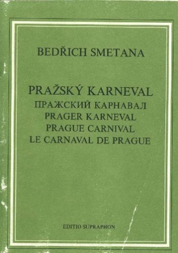 Prague Carnival. : Study score: (Barenreiter)