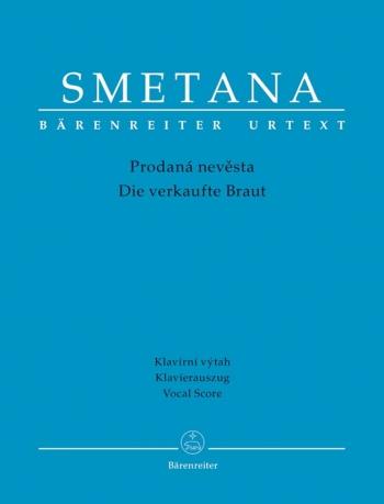 Die verkaufte Braut (G-Cz) (Urtext). : Vocal Score: (Barenreiter)