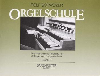 Orgelschule, Vol.2 (G). : Organ: (Barenreiter)